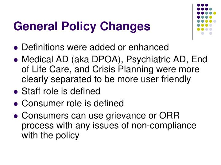 General Policy Changes