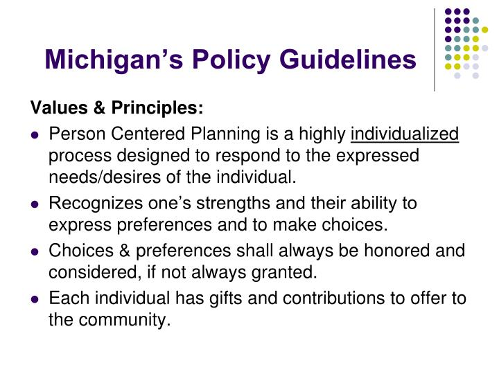 Michigan's Policy Guidelines