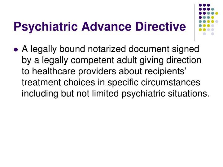 Psychiatric Advance Directive