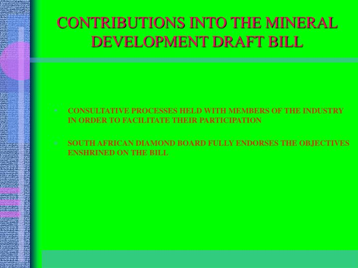 CONTRIBUTIONS INTO THE MINERAL DEVELOPMENT DRAFT BILL