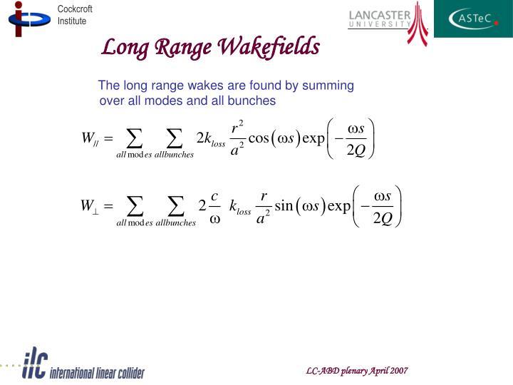 Long Range Wakefields