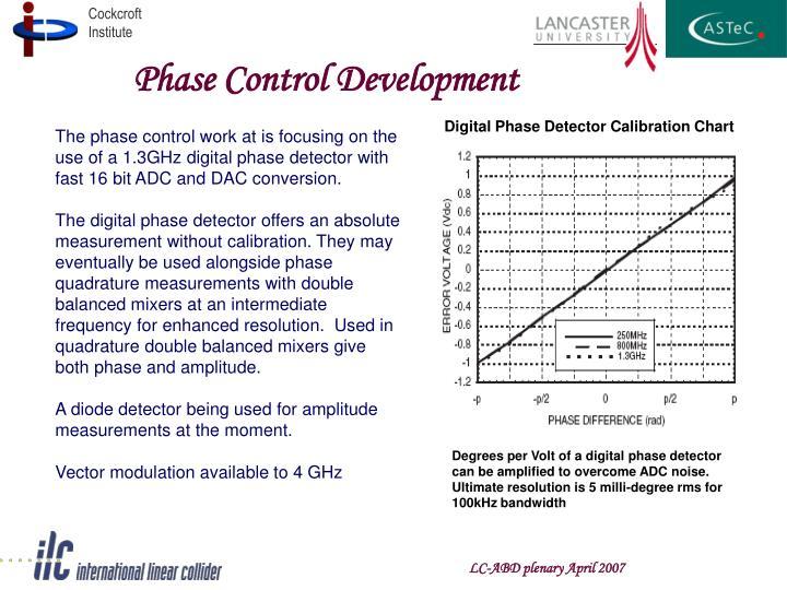 Phase Control Development