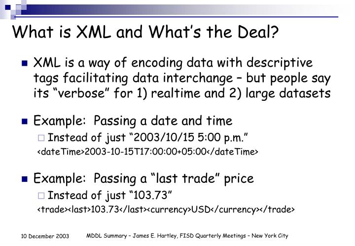 What is XML and What's the Deal?