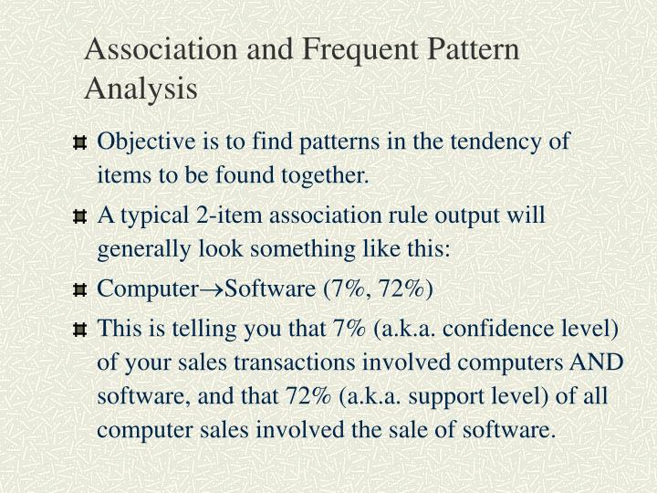 Association and Frequent Pattern Analysis