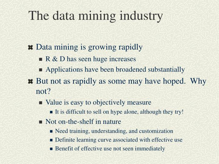 The data mining industry