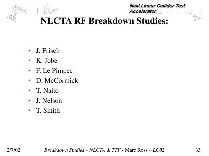 NLCTA RF Breakdown Studies: