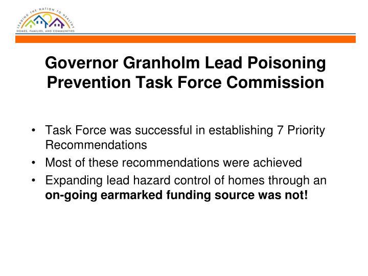 Governor Granholm Lead Poisoning Prevention Task Force Commission