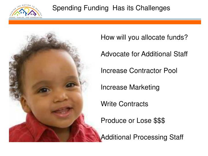 Spending Funding  Has its Challenges