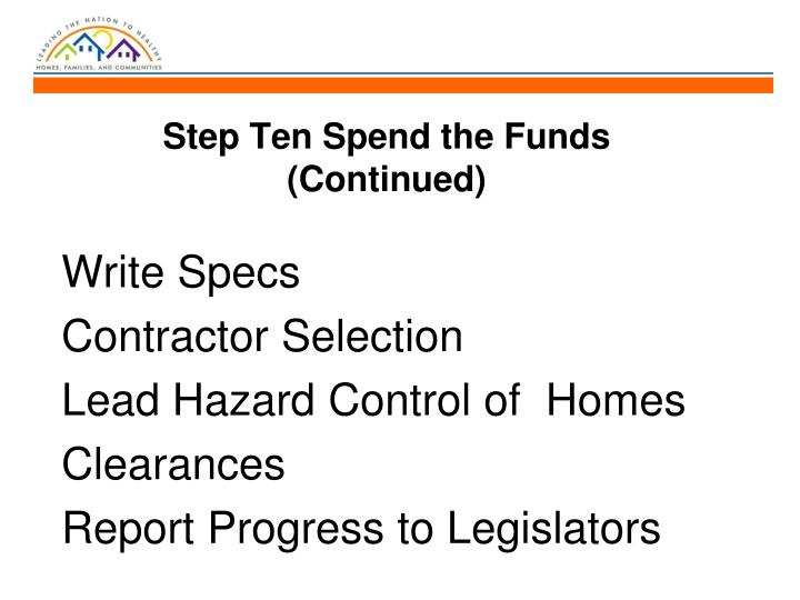 Step Ten Spend the Funds