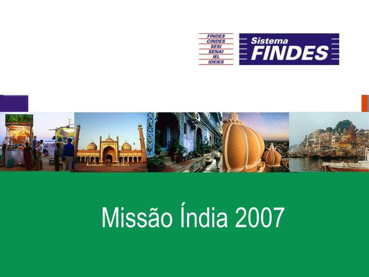 Missão Índia 2007