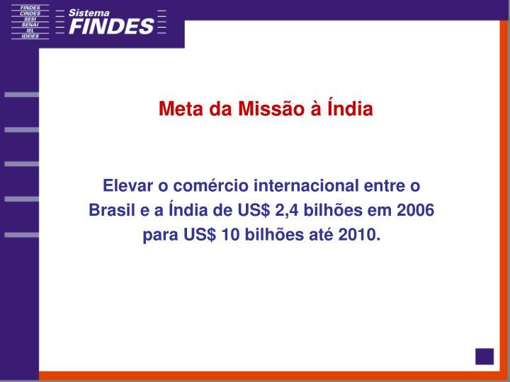Meta da Missão à Índia