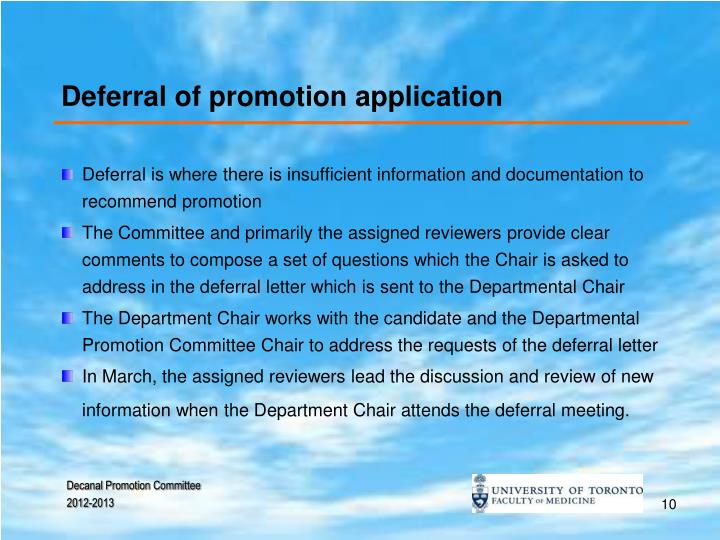 Deferral of promotion application