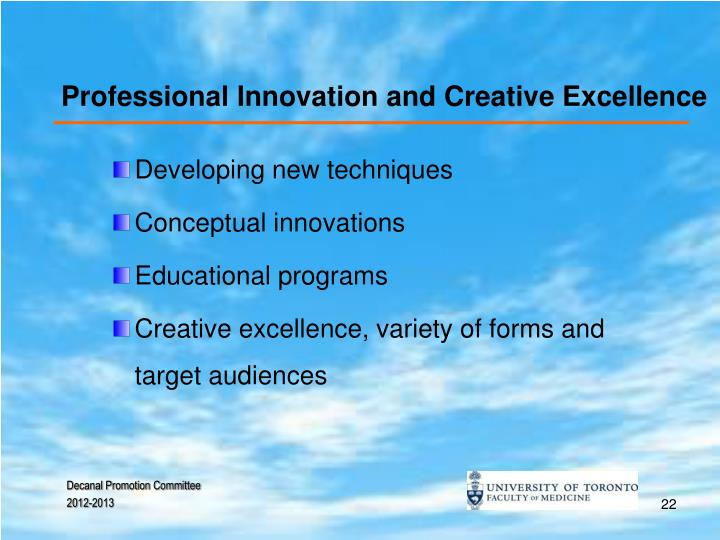 Professional Innovation and Creative Excellence