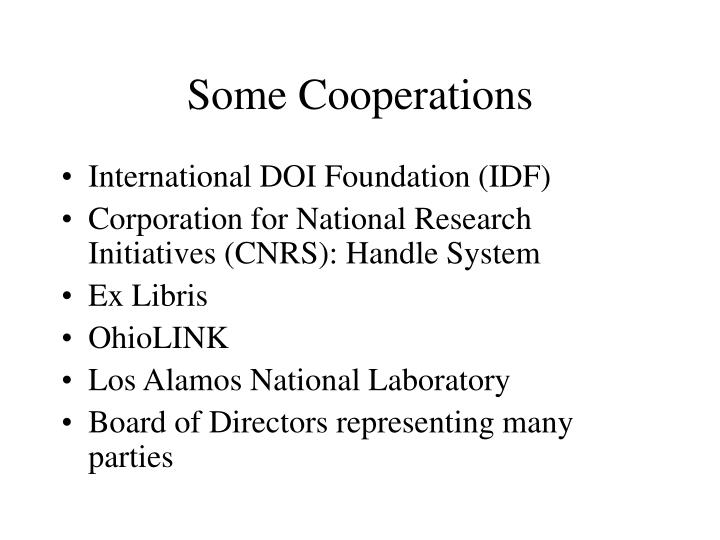 Some Cooperations