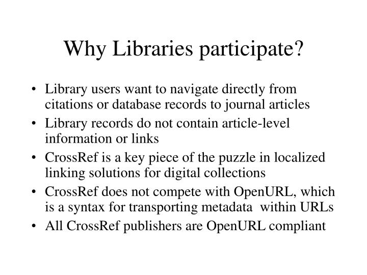Why Libraries participate?
