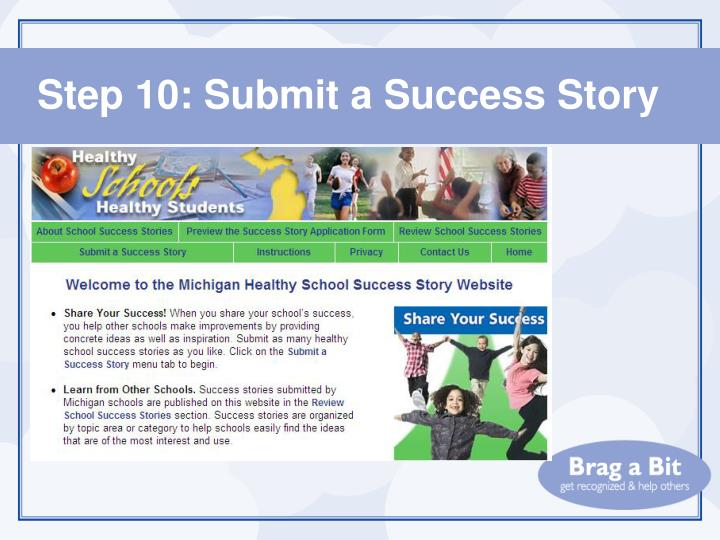 Step 10: Submit a Success Story