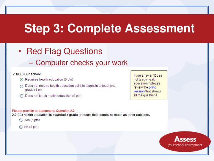 Step 3: Complete Assessment