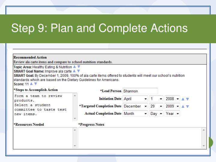 Step 9: Plan and Complete Actions