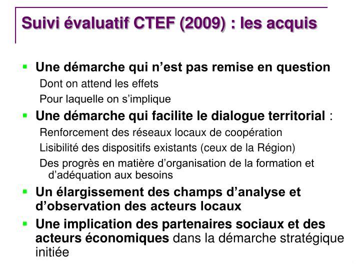 Suivi évaluatif CTEF (2009) : les acquis