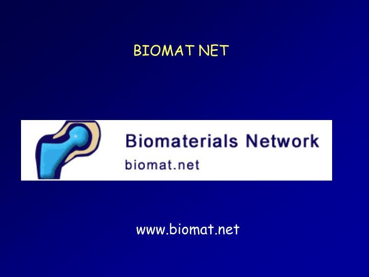BIOMAT NET