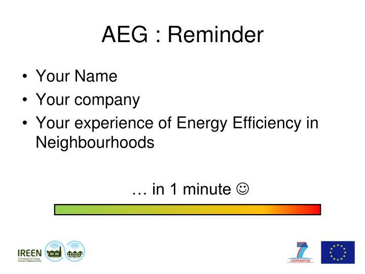 AEG : Reminder
