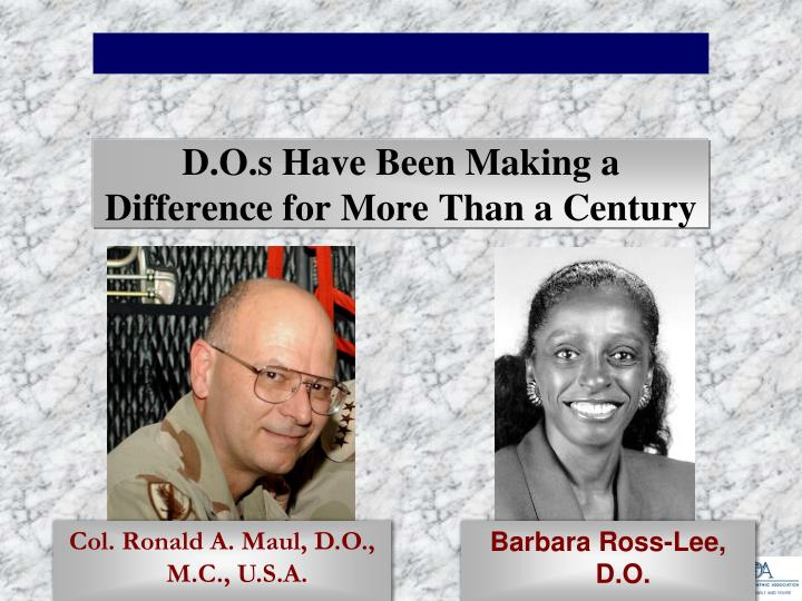 D.O.s Have Been Making a Difference for More Than a Century