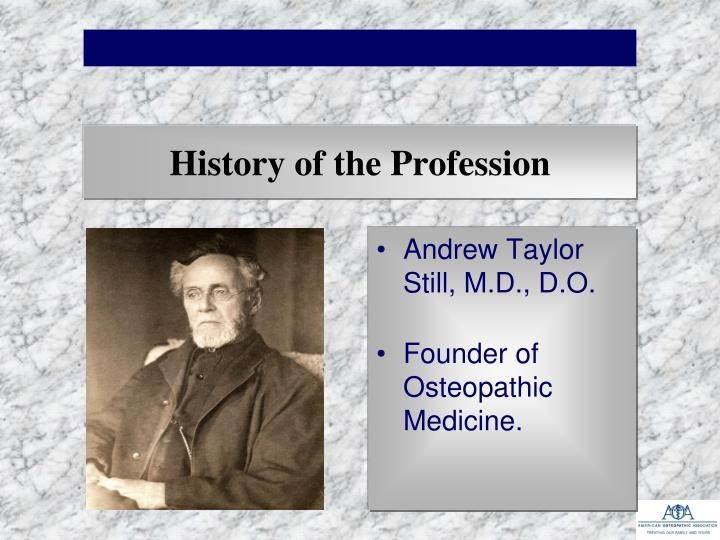 History of the Profession