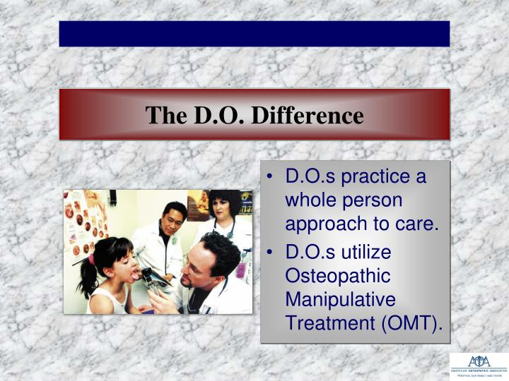 The D.O. Difference