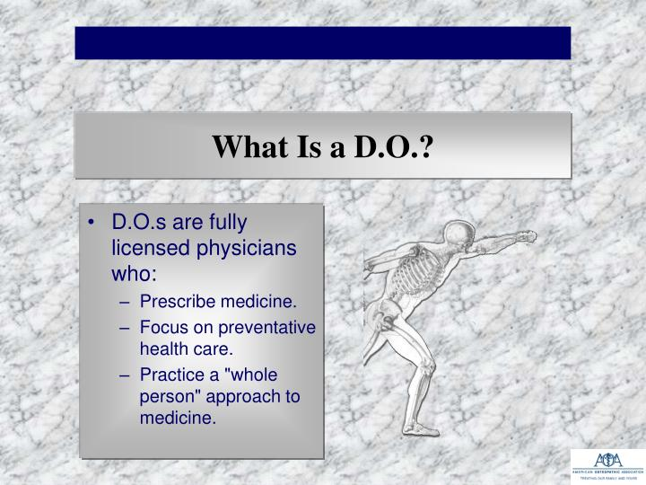 What Is a D.O.?