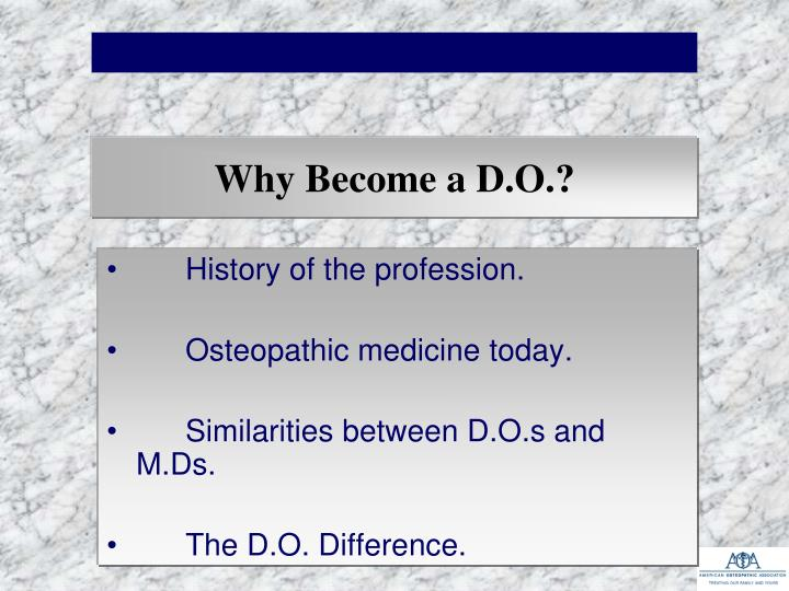 Why Become a D.O.?