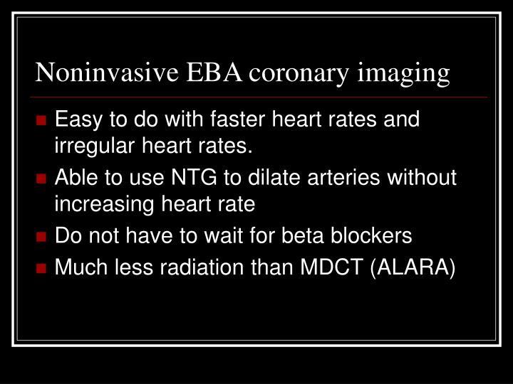 Noninvasive EBA coronary imaging