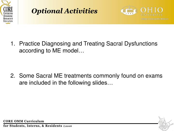 Practice Diagnosing and Treating Sacral Dysfunctions according to ME model…