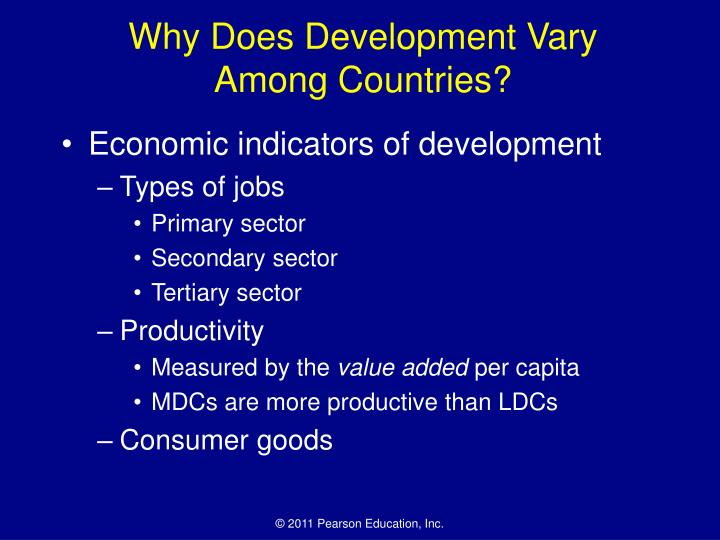 Why Does Development Vary