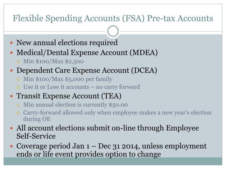 Flexible Spending Accounts (FSA) Pre-tax Accounts
