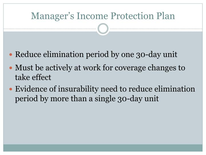 Manager's Income Protection Plan