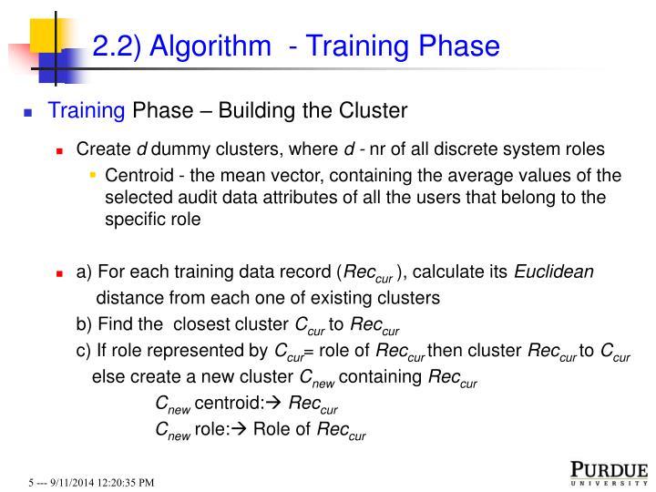 2.2) Algorithm  - Training Phase