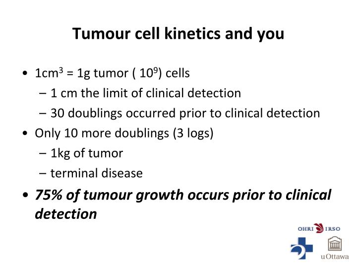 Tumour cell kinetics and you