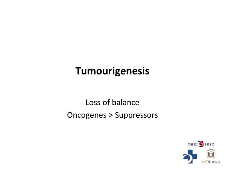 Tumourigenesis