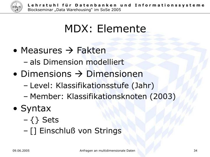 MDX: Elemente