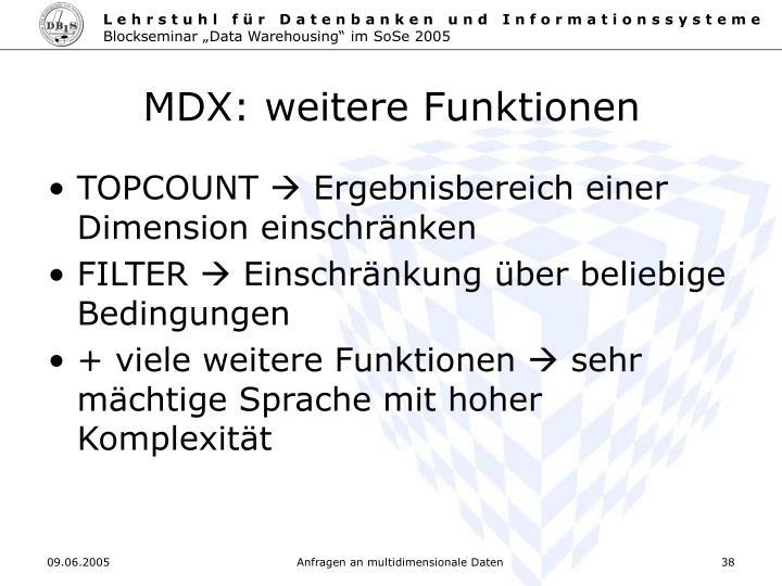 MDX: weitere Funktionen