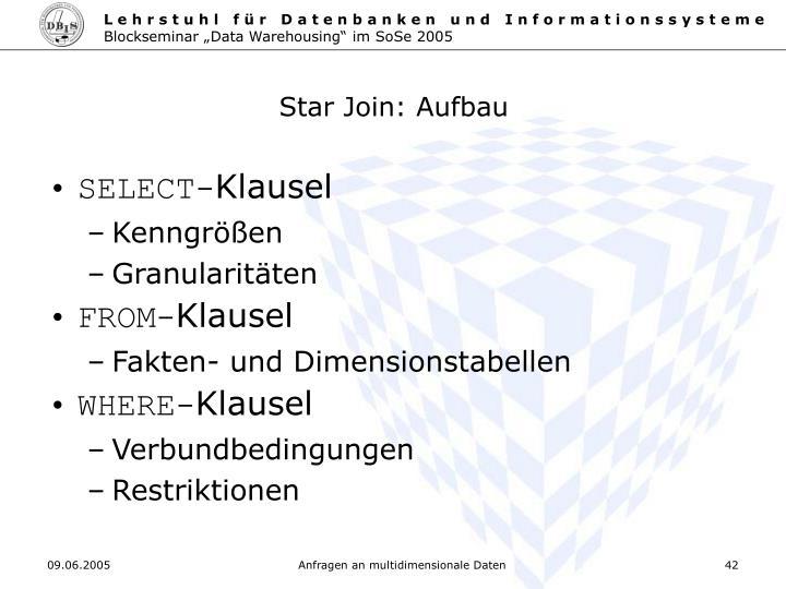 Star Join: Aufbau