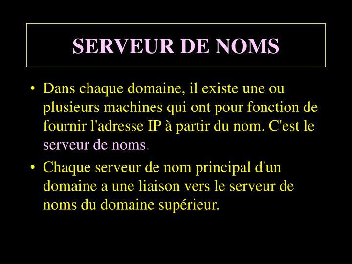 SERVEUR DE NOMS