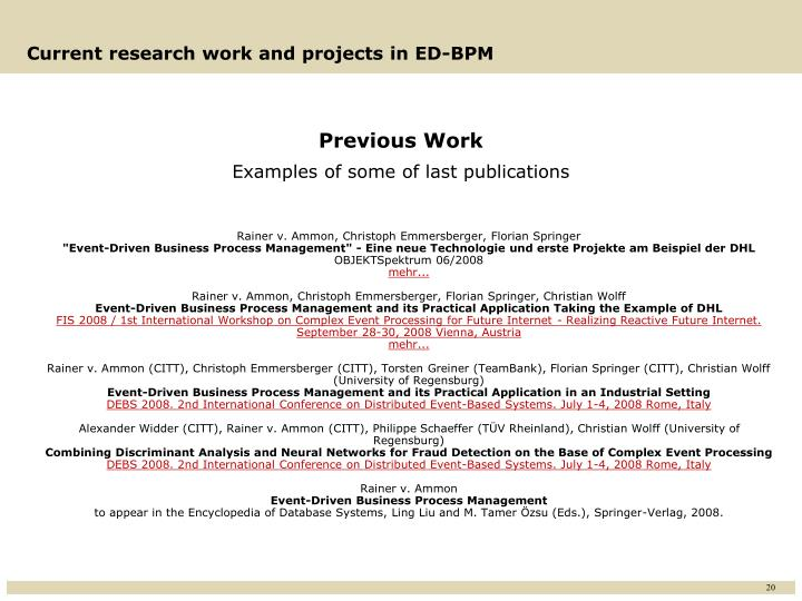 Current research work and projects in ED-BPM