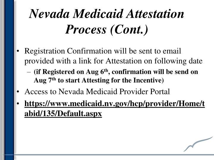 Nevada Medicaid Attestation Process (Cont.)