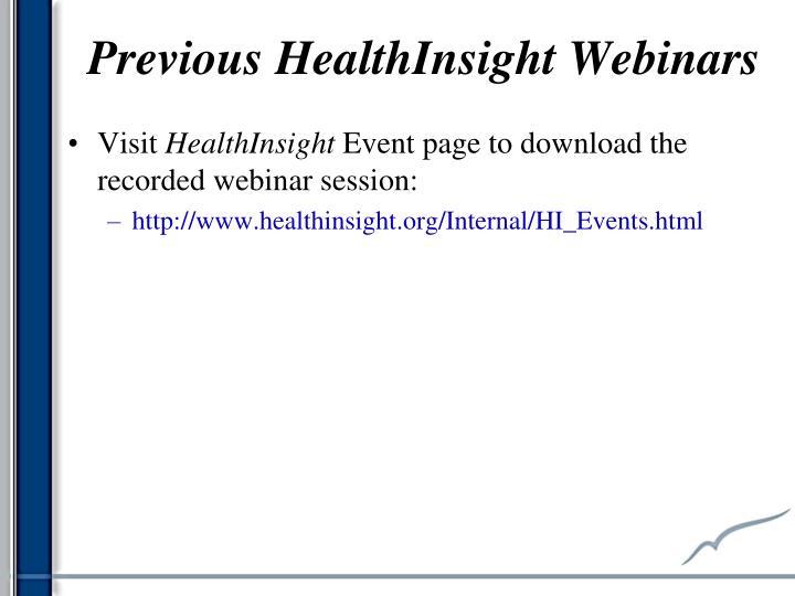 Previous HealthInsight Webinars