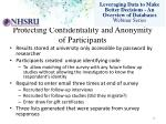 protecting confidentiality and a nonymity of participants