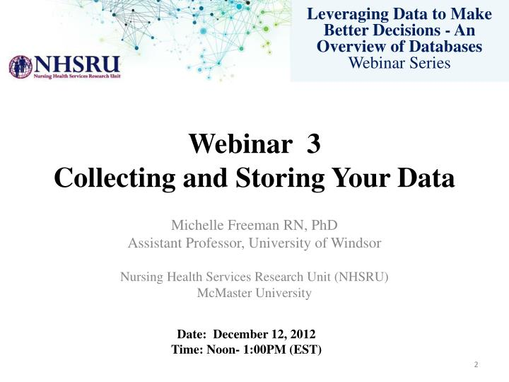 W ebinar 3 collecting and storing your data