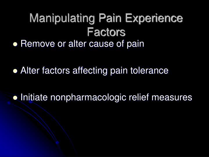 Manipulating Pain Experience Factors