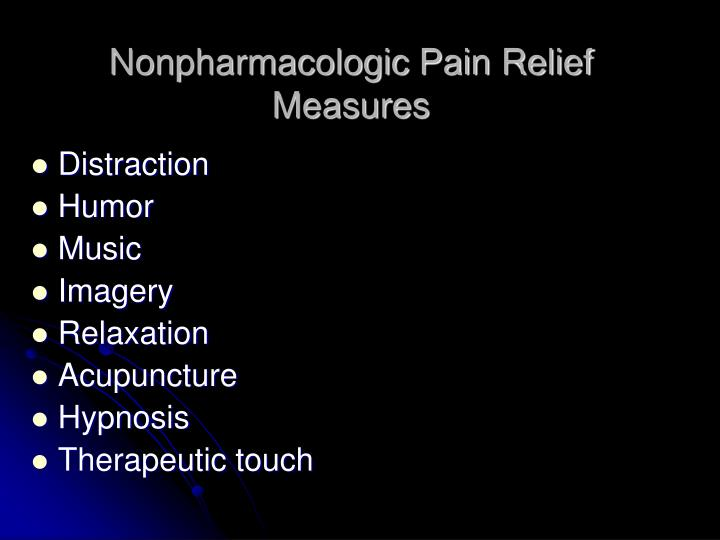 Nonpharmacologic Pain Relief Measures