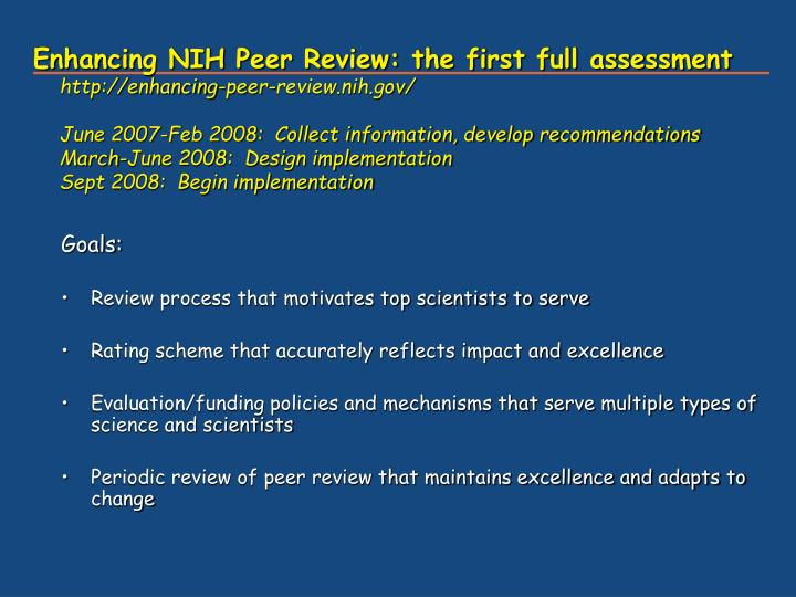 Enhancing NIH Peer Review: the first full assessment